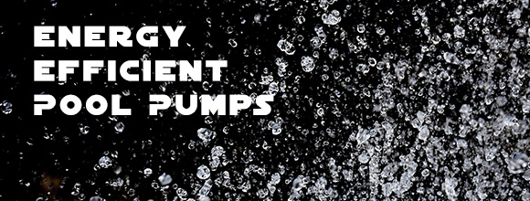 energy-efficient-pool-pumps-from-all-water-pumps-banner-01